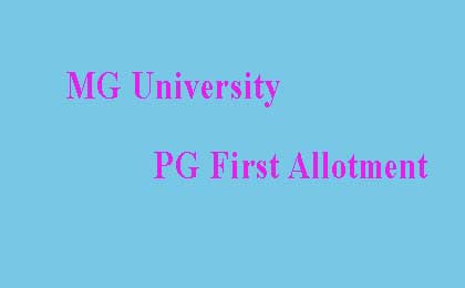 MG University PG First Allotment Result 2018 Published