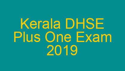 Kerala Plus One Time Table 2019 Revised Dhse Plus One